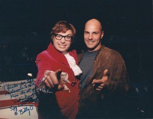 Billy O, patient, friend and cinematographer for Austin Powers